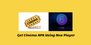 Get-Cinema-APK-Using-Nox
